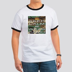 Keep Calm and Wear Camo Ringer T