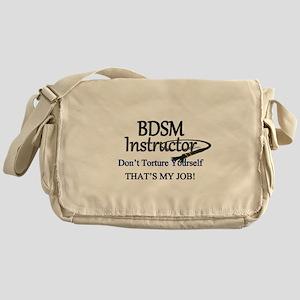 Don't Torture Yourself Messenger Bag