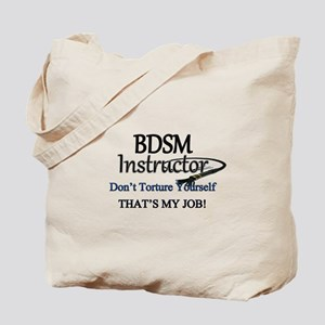 Don't Torture Yourself Tote Bag