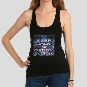 Keep Calm and Carry A Gun Racerback Tank Top