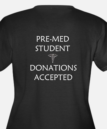 Pre-Med Student - Donations Accepted Women's Plus
