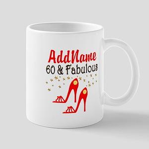 60 & FABULOUS Mug