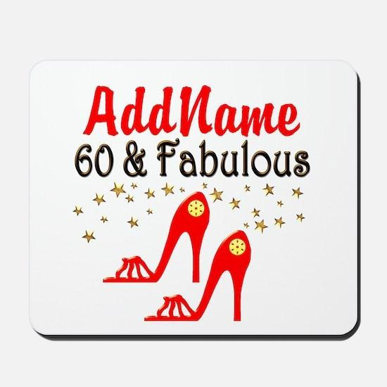 60 & FABULOUS Mousepad
