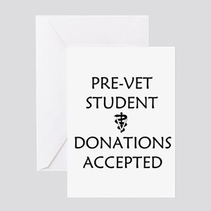 Pre-Vet Student - Donations Accepted Greeting Card