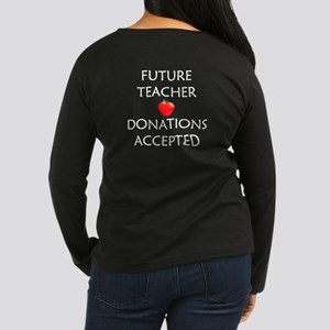 Future Teacher - Donations Accepted Women's Long S