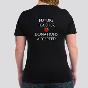 Future Teacher - Donations Accepted Women's V-Neck