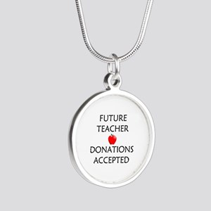 Future Teacher - Donations Accepted Silver Round N