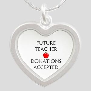 Future Teacher - Donations Accepted Silver Heart N