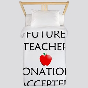 Future Teacher - Donations Accepted Twin Duvet