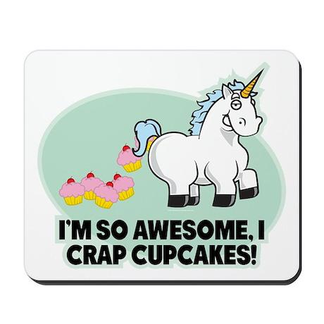 Crap Cupcakes Mousepad