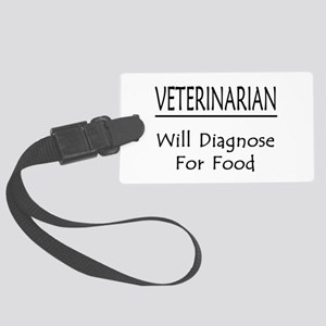 Veterinarian: Will Diagnose For Food Large Luggage