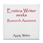 Seeks Research Assistant Tile Coaster