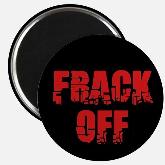 Frack Off Magnet