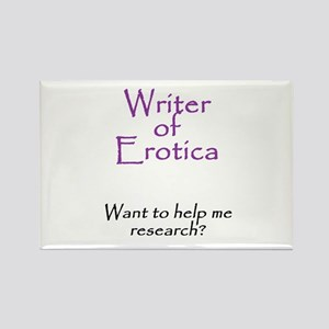 Writer of Erotica Rectangle Magnet