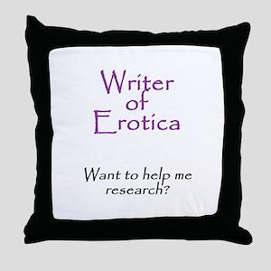 Writer of Erotica Throw Pillow