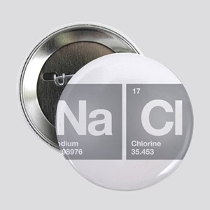 "NACL Sodium Chloride Don't forget Salt 2.25"" Butto"