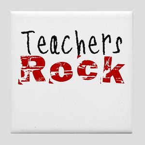 Teachers Rock Tile Coaster