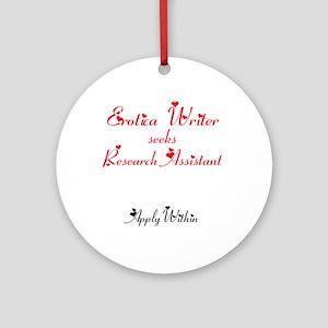 Erotica Writer seeks.... Ornament (Round)