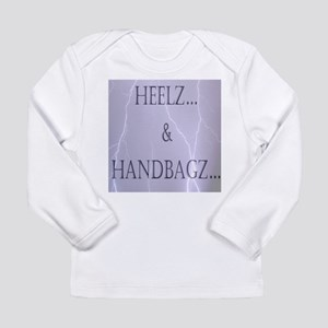 Heelz and Handbagz Long Sleeve T-Shirt