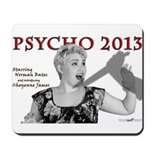 Cheyenne: Psycho 2013 Mousepad