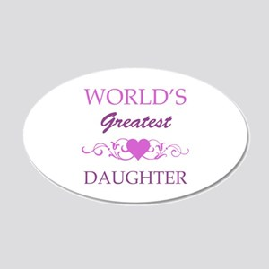 World's Greatest Daughter (purple) 20x12 Oval Wall