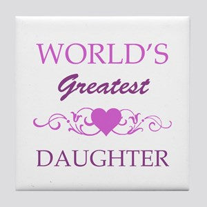 World's Greatest Daughter (purple) Tile Coaster