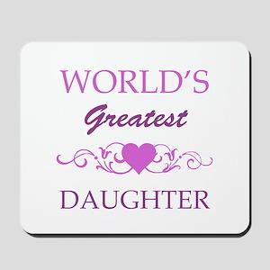 World's Greatest Daughter (purple) Mousepad