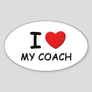 I love coaches Oval Sticker