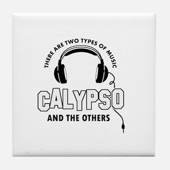 Calypso lover designs Tile Coaster
