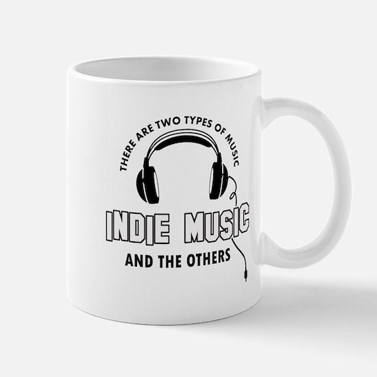 Indie Music lover designs Mug