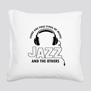 Jazz lover designs Square Canvas Pillow