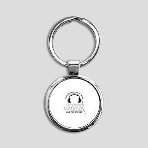 Jazz lover designs Round Keychain