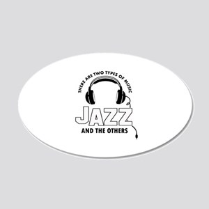 Jazz lover designs 20x12 Oval Wall Decal