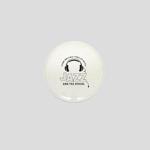 Jazz lover designs Mini Button