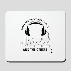Jazz lover designs Mousepad