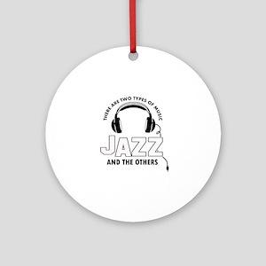 Jazz lover designs Ornament (Round)