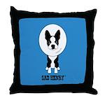 SAD HENRY BOSTON TERRIER DOG Throw Pillow