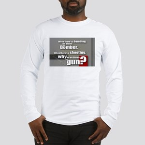 Blaming the gun? Long Sleeve T-Shirt