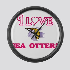 I Love Sea Otters Large Wall Clock