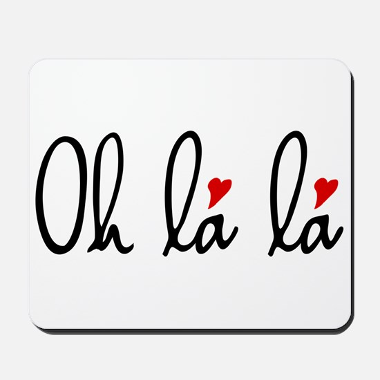 Oh la la, French word art with red hearts Mousepad