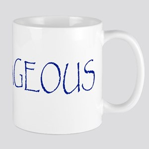 Be Courageous Mug