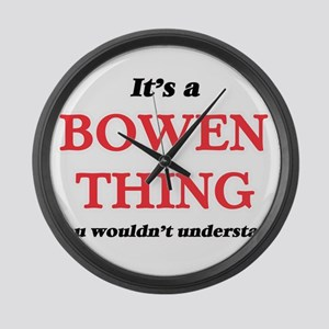 e16d208d8 It's a Bowen thing, you would Large Wall Clock