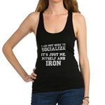 Im not here to socialize Racerback Tank Top