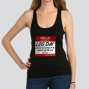 hello-my-name-is-leg-day Racerback Tank Top
