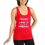 train-like-a-sexy-freak Racerback Tank Top