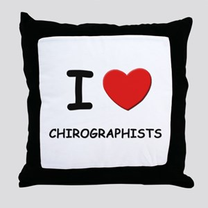 I love chirographists Throw Pillow