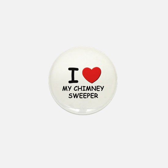 I love chimney sweepers Mini Button
