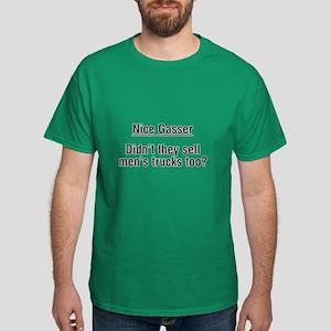 Nice Gasser.. Dark T-Shirt