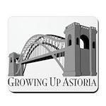 Growing Up Astoria Hellgate Mousepad