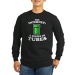 The internets: it's made of t Long Sleeve Dark T-S